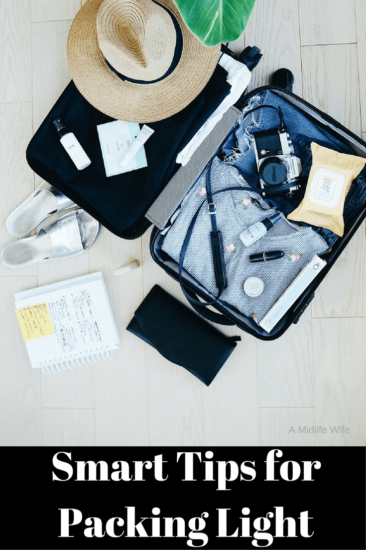 Smart Tips for Packing Light - A Midlife Wife