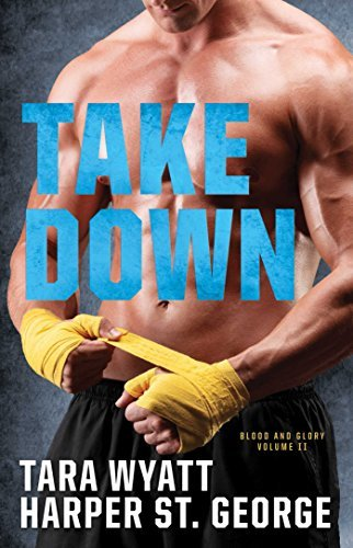 Take Down by Harper St. George and Tara Wyatt - Book Review
