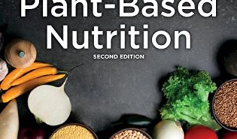 Plant-Based Nutrition 2E by Julieanna Hever M.S., R.D.: Book Review - A Midlife Wife