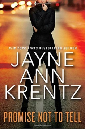 Promise Not to Tell by Jayne Ann Krentz: Book Review
