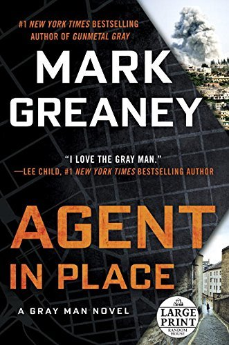 Agent in Place by Mark Greaney: Book Review