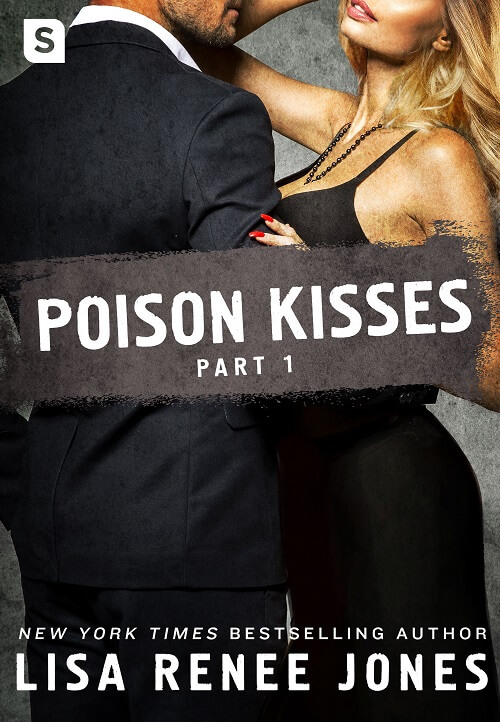 POISON KISSES #1 by Lisa Renee Jones - Review - review on A Midlife Wife