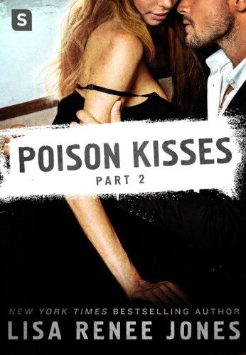 POISON KISSES #2 by Lisa Renee Jones: Book Review - A Midlife Wife