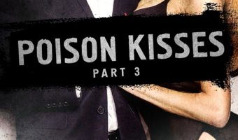 POISON KISSES #3 by Lisa Renee Jones: Review by A Midlife Wife