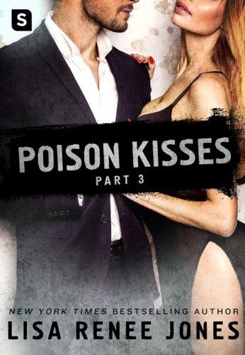 POISON KISSES #3 by Lisa Renee Jones: Review