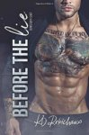 Before the Lie, Paperback by Robichaux, K. D., Brand New